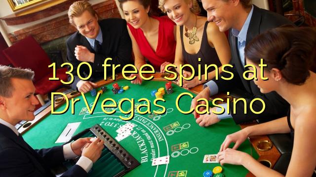 130 tasuta keerutab kell DrVegas Casino
