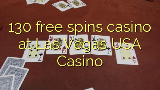 130 free spins casino at Las Vegas USA Casino