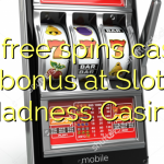 130 free spins casino bonus at Slot Madness Casino