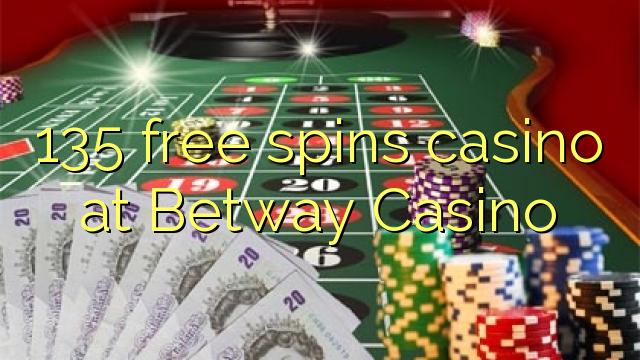 Betway Casino पर 135 फ्री स्पिन कैसीनो