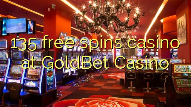 GoldBet Casino-da 135 pulsuz casino casino