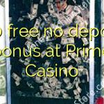 140 free no deposit bonus at Prime Casino