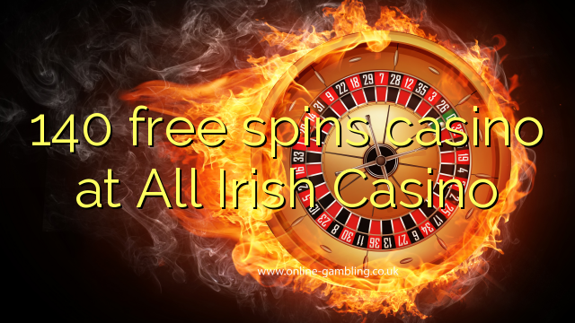 140 Free Spins Casino bei All Irish Casino