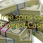 140 free spins casino at Everest Casino