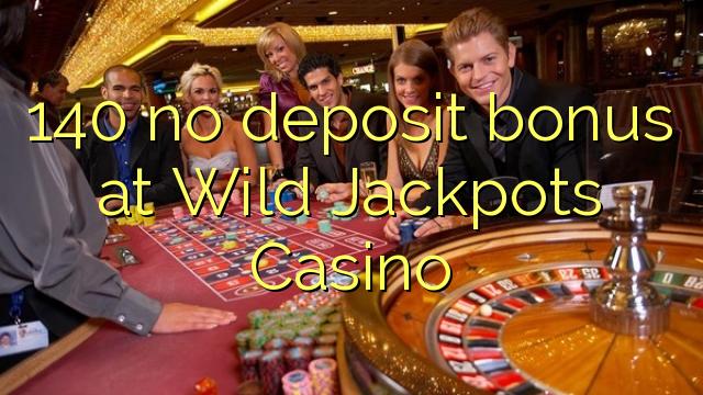 wild jackpots casino no deposit bonus 2019