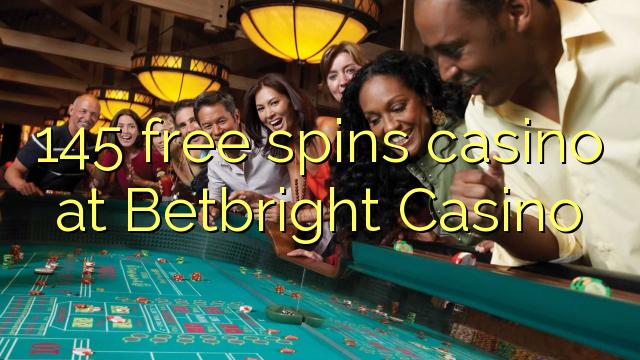 145 озод spins казино дар Betbright Казино