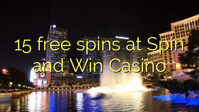 15 free spins at Spin and Win Casino