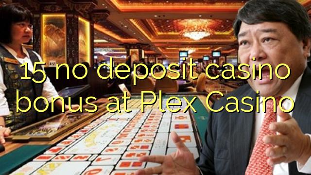 Plex Casino இல் எந்த வைப்பு காசினோ போனஸ் இல்லை