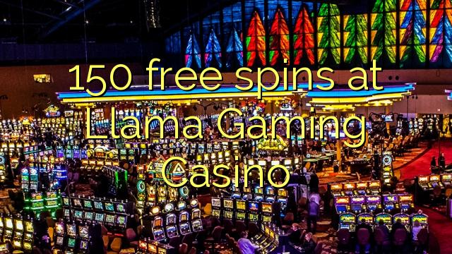 150 tours gratuits Llama Gaming Casino