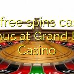 155 free spins casino bonus at Grand Bay Casino