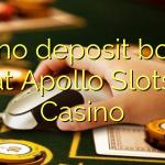 155 no deposit bonus at Apollo Slots Casino