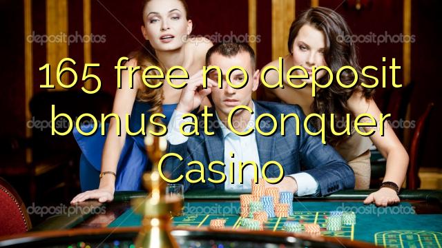 165 gratis ingen indbetalingsbonus på Conquer Casino
