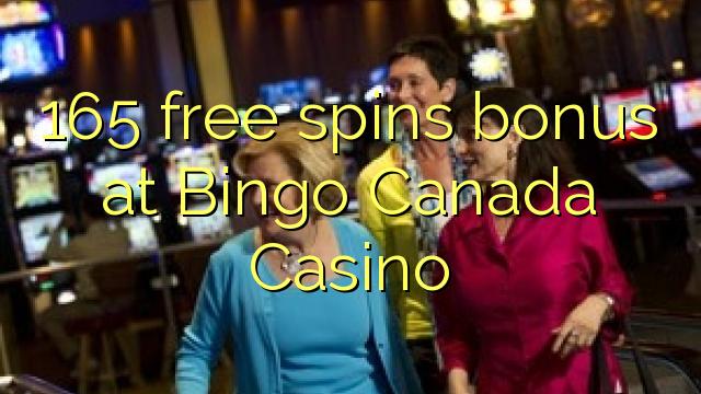 Bonus de rotation rapide 165 chez Bingo Canada Casino