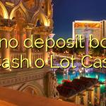 165 no deposit bonus at Cash o Lot Casino