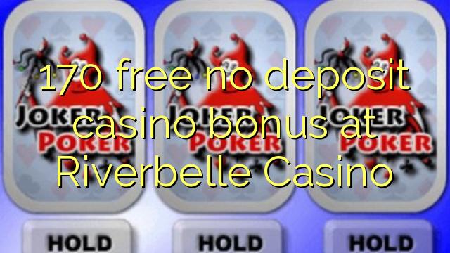 170 brezplačen brezplačen casino bonus v Casino Riverbelle