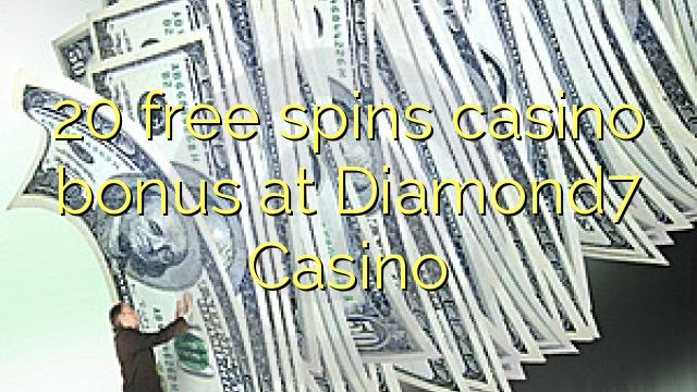 20 озод spins бонуси казино дар Diamond7 Казино