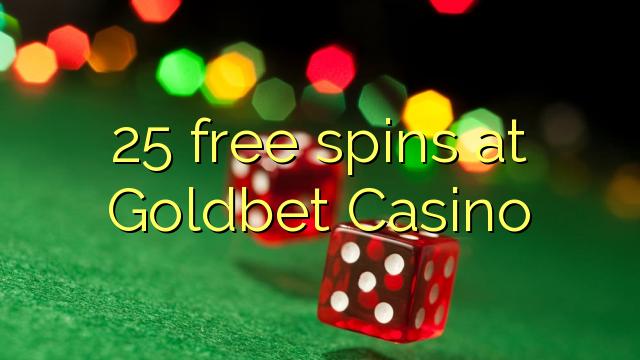 Goldbet Casino 25 pulsuz spins
