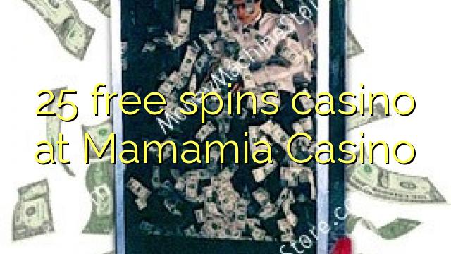 25 озод spins казино дар Mamamia Казино