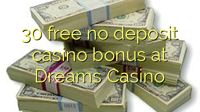 no deposit codes dreams casino