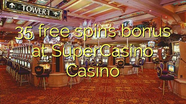 super casino free spins