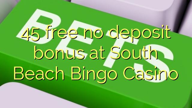 شنومكس مجانا لا إيداع مكافأة في ساوث بيتش بنغو كازينو
