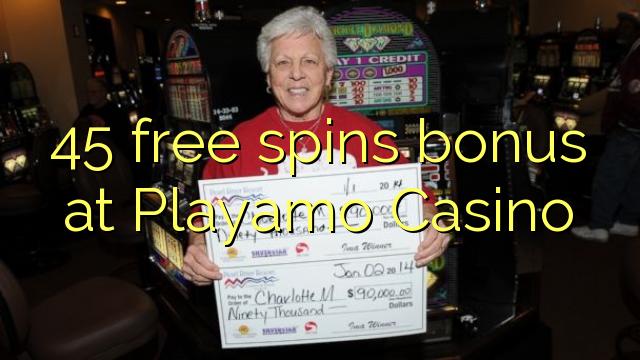 45 zdarma točí bonus v kasinu Playamo