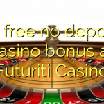 50 free no deposit casino bonus at Futuriti Casino