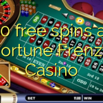50 free spins at Fortune Frenzy Casino