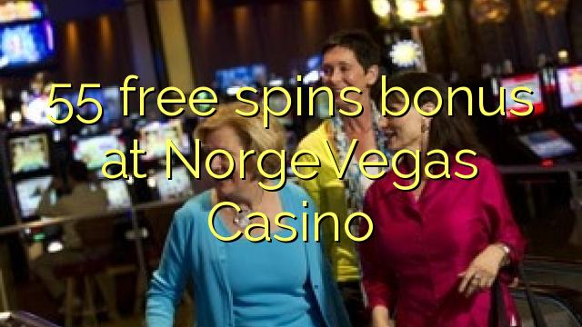 55 free spins bonus at NorgeVegas Casino