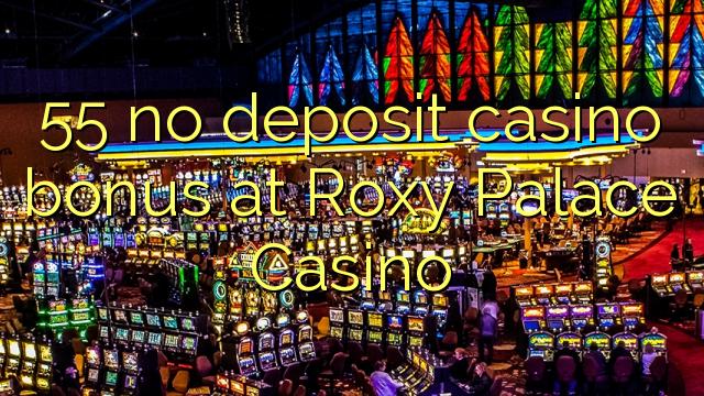 55 нест пасандози бонуси казино дар Roxy Қасри Казино