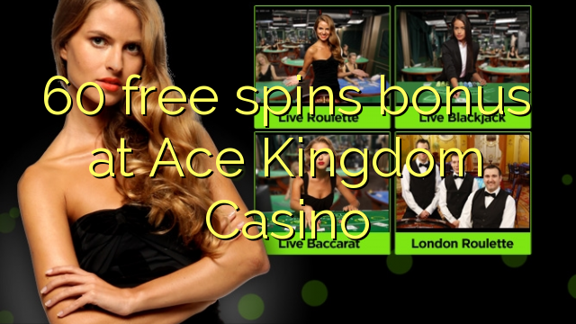 ace kingdom casino no deposit bonus