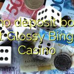 60 no deposit bonus at Glossy Bingo Casino