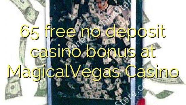 65 frigöra no deposit casino bonus på MagicalVegas Casino