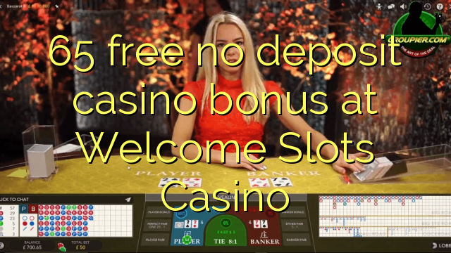 online casino with welcome bonus no deposit