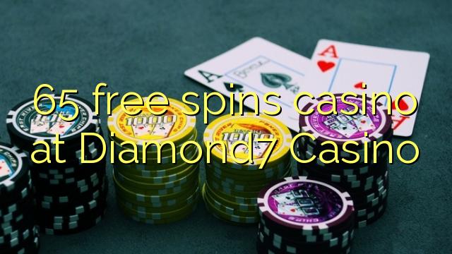 65 tasuta keerutab kasiino Diamond7 Casino