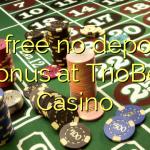 75 free no deposit bonus at TrioBet Casino