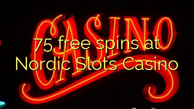 75 gratis spins på Nordic Slots Casino
