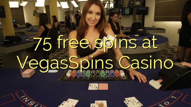 VegasSpins Casino 75 pulsuz spins