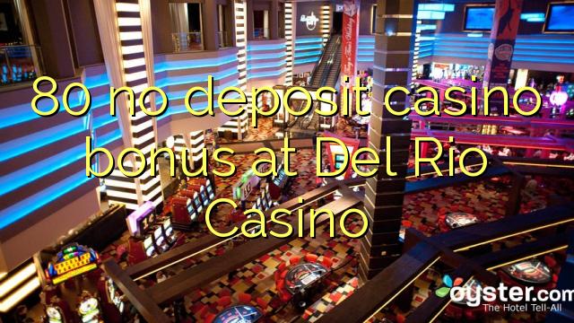 casino del rio bonus code no deposit 50