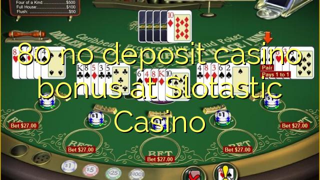 slotastic casino no deposit bonus codes 2019