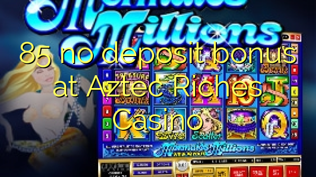 aztec riches online casino