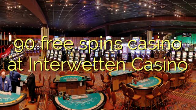 90 frjálsa spilar spilavítið á Interwetten Casino