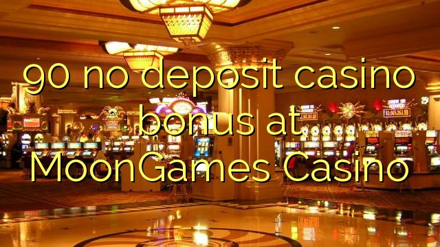 90 ingen depositum casino bonus på MoonGames Casino