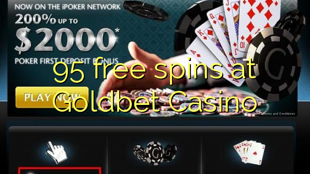 Goldbet Casino 95 pulsuz spins
