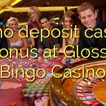 95 no deposit casino bonus at Glossy Bingo Casino