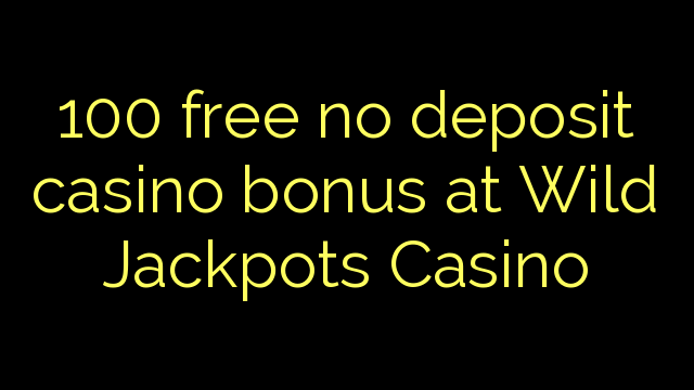 casino wilds no deposit bonus