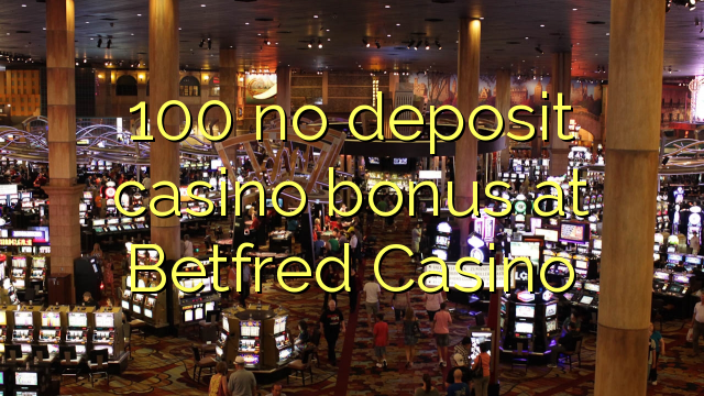 betfred casino no deposit bonus code