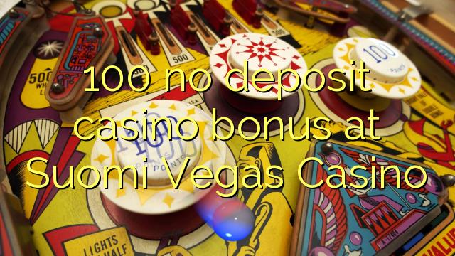 100 no deposit casino bonus at Suomi Vegas Casino