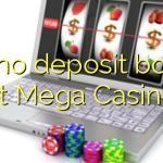 115 no deposit bonus at Mega Casino