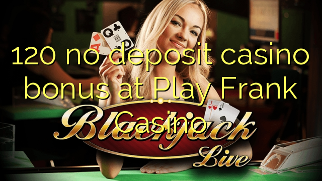 play frank casino no deposit